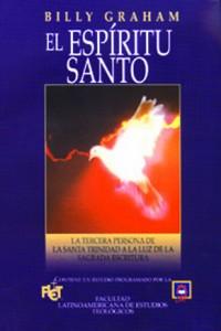 Espíritu Santo -  - Billy Graham