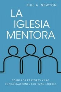 La iglesia mentora -