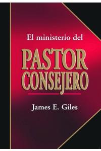 Ministerio del Pastor Consejero -  - James E. Giles