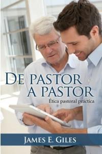 De Pastor a Pastor -  - James E. Giles