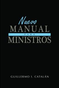 Nuevo Manual para Ministros -  - Guillermo Catalán
