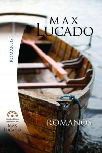 Estudios Bíblicos para Celula de Max Lucado Romanos