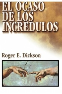 Ocaso de los Incrédulos -  - Dickson, Roger E.