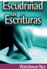 Escudriñad las Escrituras -  - Nee, Watchman