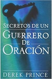 Secretos de un Guerrero -  - Derek, Prince