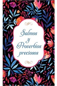 Salmos y Proverbios preciosos  -