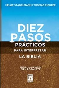 Diez pasos prácticos para interpretar la Biblia -