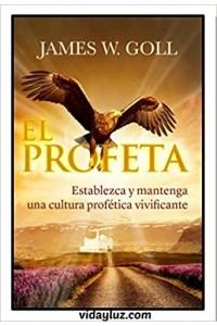 El Profeta -  - Goll, James W