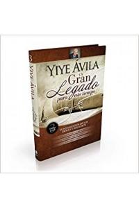Un gran legado para es tiempo III -  - Ávila, Yiye