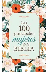 Las 100 principales mujeres de la Biblia -
