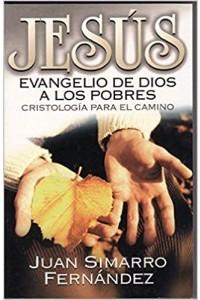 Jesus Evangelio De Dios A Los Pobres -