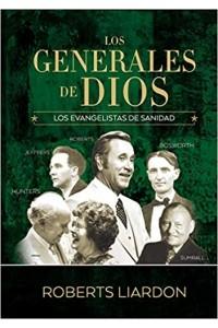 Los Generales De Dios IV -  - Liardon, Roberts