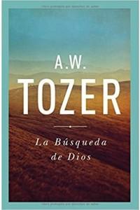 Búsqueda De Dios -  - Tozer, A. W.