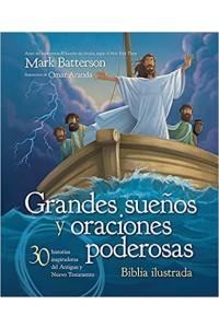 Grandes sueños y oraciones poderosas -  - Batterson, Mark