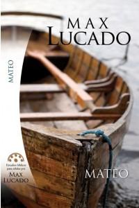 Estudios Bíblicos para Células de Max Lucado Mateo