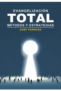 Evangelización Total -  - Damy Ferreira