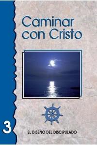 Caminar con Cristo 3 -