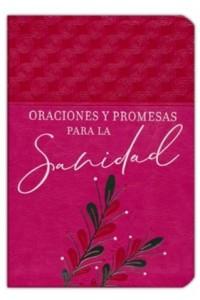 Oraciones y promesas para la sanidad -