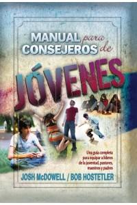 Manual para Consejeros de Jóvenes -  - Josh McDowell y Bob Hostetler
