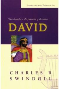 David, Un Hombre de Pasión y Destino -  - Charles R. Swindoll