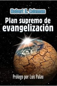 Plan Supremo de Evangelización -  - Robert E. Coleman