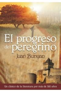 Progreso del Peregrino -  - Juan Bunyan