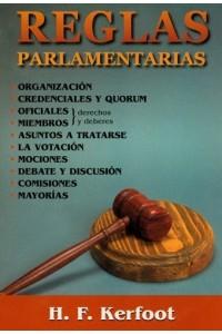 Reglas Parlamentarias -  - H. F. Kerfoot