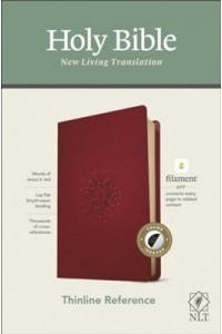 NLT Thinline Reference Bible, Filament Enabled Edition soft leather look, berry indexed -
