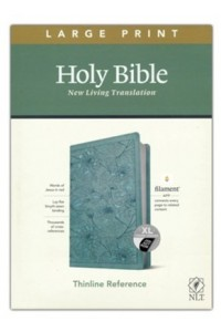 NLT Large Print Thinline Reference Bible, Filament Enabled Edition soft leather look, floral teal indexed -