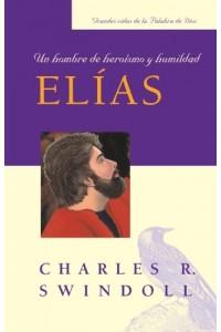 Elías: Un Hombre de Heroísmo y Humildad (bolsillo)