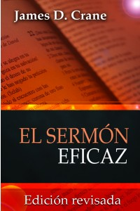 Sermón Eficaz -  - James D. Crane