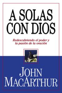 A Solas Con Dios (bolsillo) -  - John MacArthur