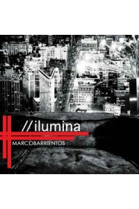 CD - Ilumina de Marco Barrientos -  - Barrientos, Marco