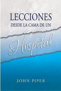 Lecciones Desde la Cama de Un Hospital -