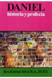 Daniel: Historia y Profecía -  - Silva, Kittim