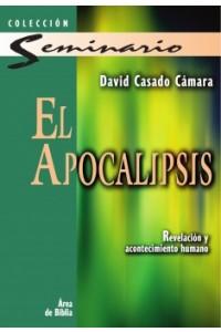 Apocalipsis: Revelación y Acontecimiento Humano -  - Casado Cámara, David