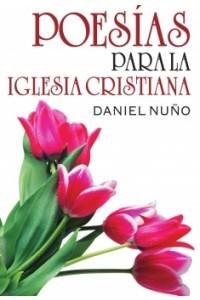 Poesías Para la Iglesia Cristiana -  - Nuño, Daniel