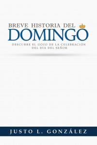 Breve Historia del Domingo -