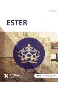 Explora la Biblia: Ester -