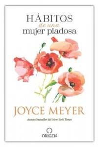 Hábitos de una mujer piadosa -  - Meyer, Joyce