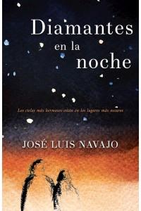 Diamantes en la noche -  - Navajo, José Luis