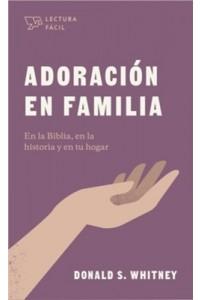 Adoración en familia -  - Whitney, Donald S.
