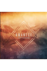 CD - Amanece, Marco Barrientos -  - Barrientos, Marco