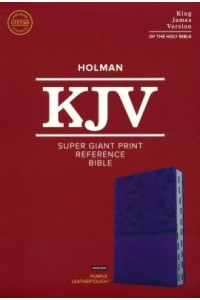 Super Giant Print Reference Bible  KJV soft leather look, purple indexed -
