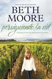 Persiguiendo la vid -  - Moore, Beth