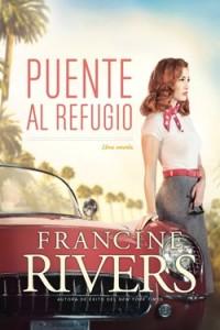 Puente al refugio -  - Rivers, Francine