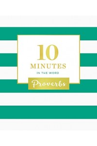 10 Minutes in the Word: Proverbs -  - Zondervan,