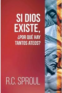 Si Dios existe, ¿por que hay tantos ateos?