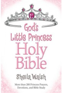 God's Little Princess Bible -  - Walsh, Sheila