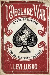 I Declare War -  - Lusko, Levi